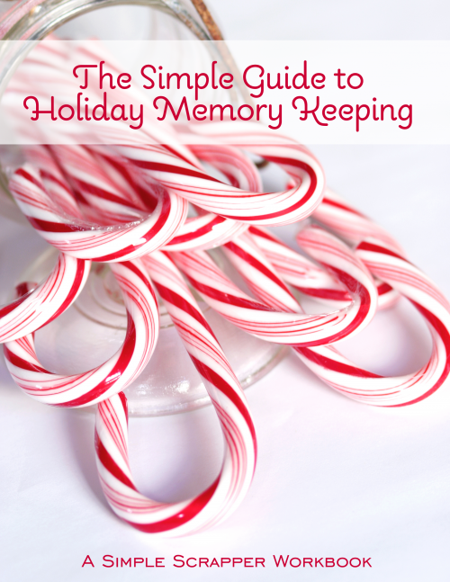 Free eBook: The Simple Guide to Holiday Memory Keeping