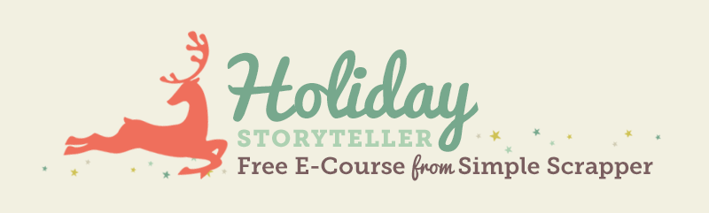 Holiday Storyteller - Simple Scrapper