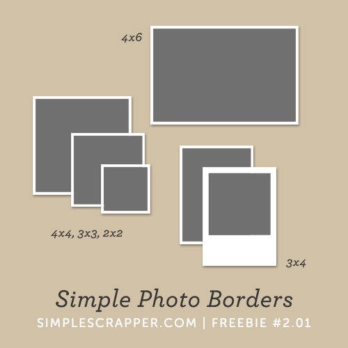 Simple Photo Borders | Simple Scrapper Freebie #2.01