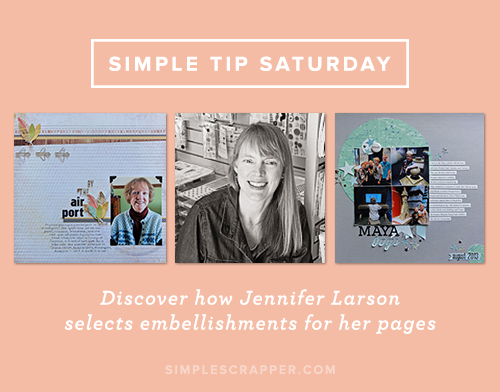Simple Tip Saturday with Jennifer Larson