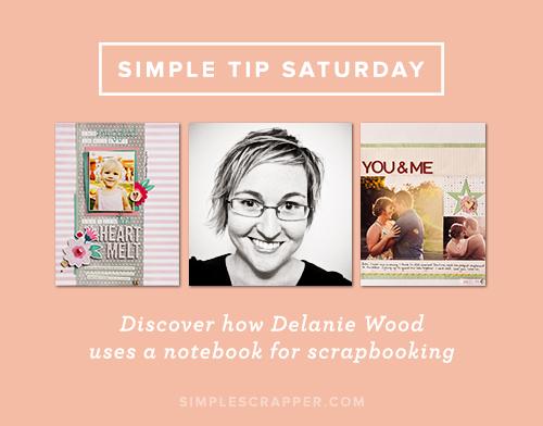 Simple Tip Saturday with Delanie Wood