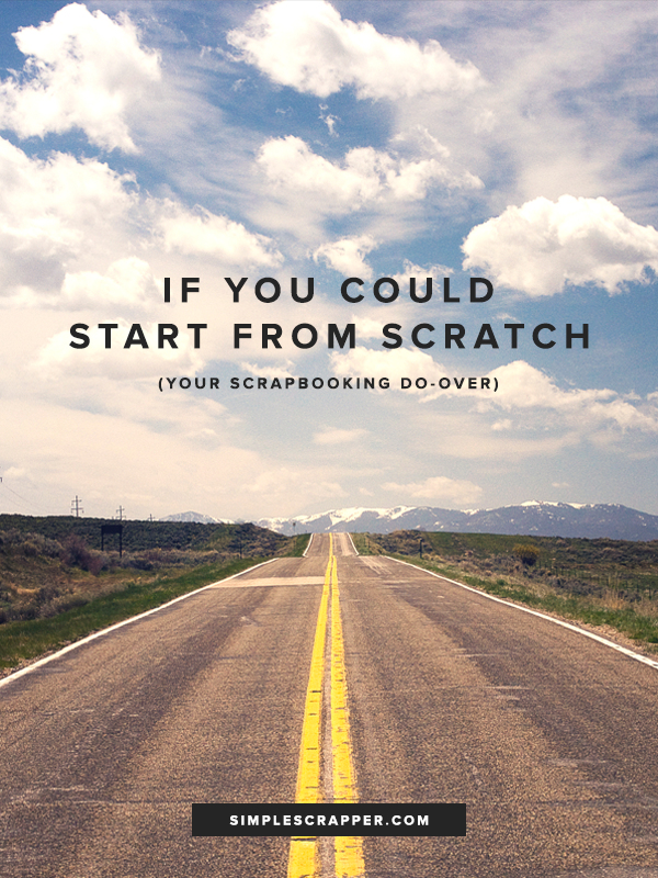 If You Could Start from Scratch - Simple Scrapper