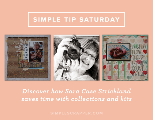 Simple Tip Saturday with Sara Case Strickland