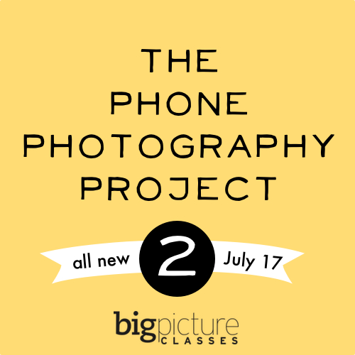 The Phone Photography Project 2 at Big Picture Classes