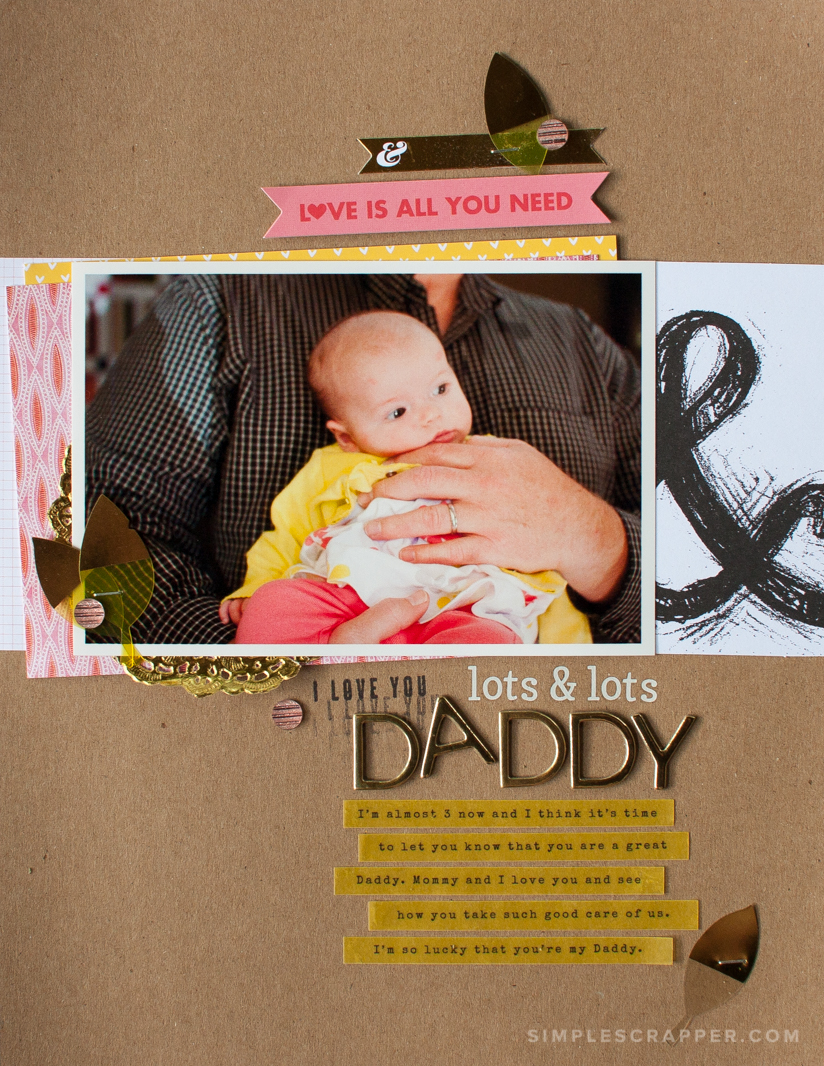 I Love You Lots & Lots Daddy | Simple Scrapbook Layout