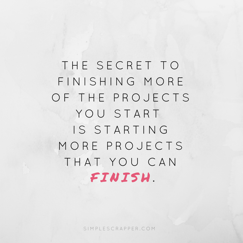 The secrets of starting projects that are finishable.