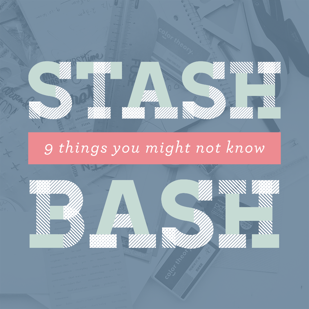 What You Might Not Know about Stash Bash