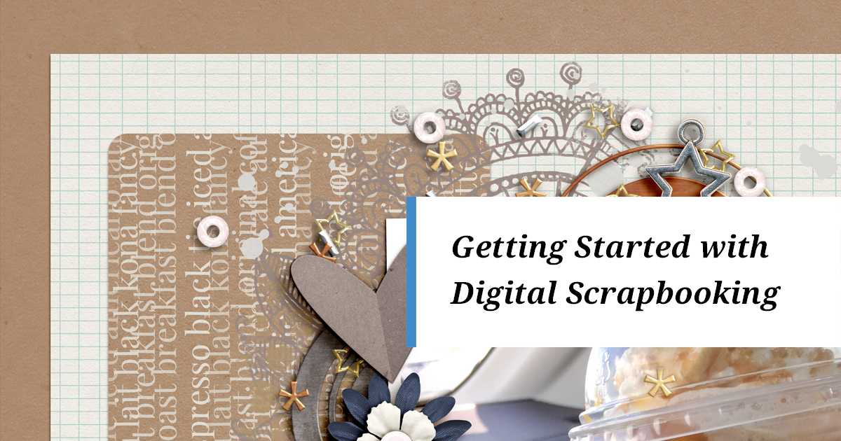 How To Start Digital Scrapbooking Simple Scrapper