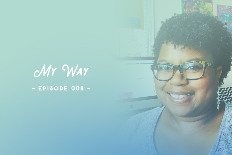 SYW008 – My Way with Victoria Calvin
