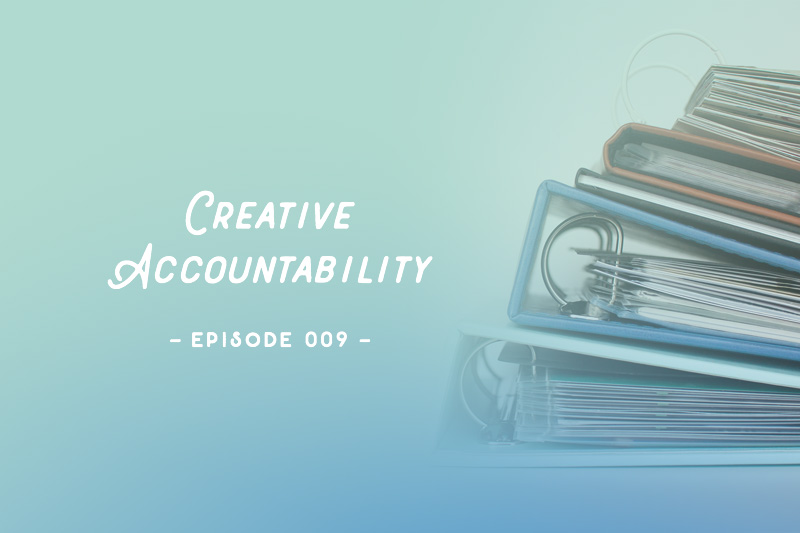 SYW009 – Creative Accountability
