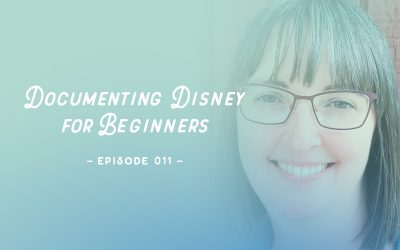 SYW011 – Documenting Disney for Beginners