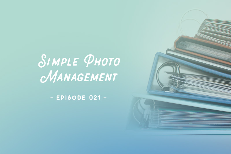 SYW021 – Simple Photo Management