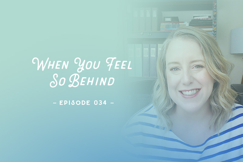 SYW034 – When You Feel So Behind