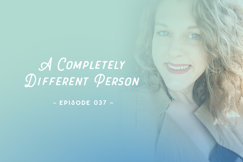 SYW037 - A Completely Different Person