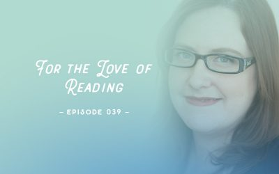 SYW039 – For the Love of Reading