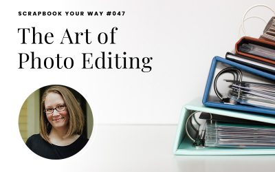 SYW047 – The Art of Photo Editing