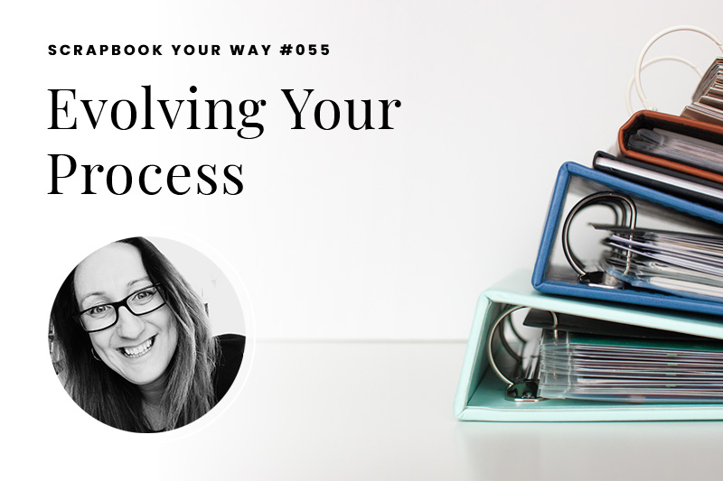 SYW055 – Evolving Your Process
