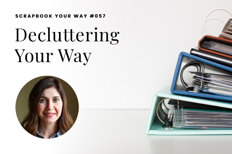 SYW057 – Decluttering Your Way
