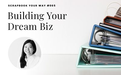 SYW065 – Building Your Dream Biz