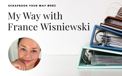 SYW082 – My Way with France Wisniewski
