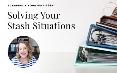 SYW084 – Solving Your Stash Situations