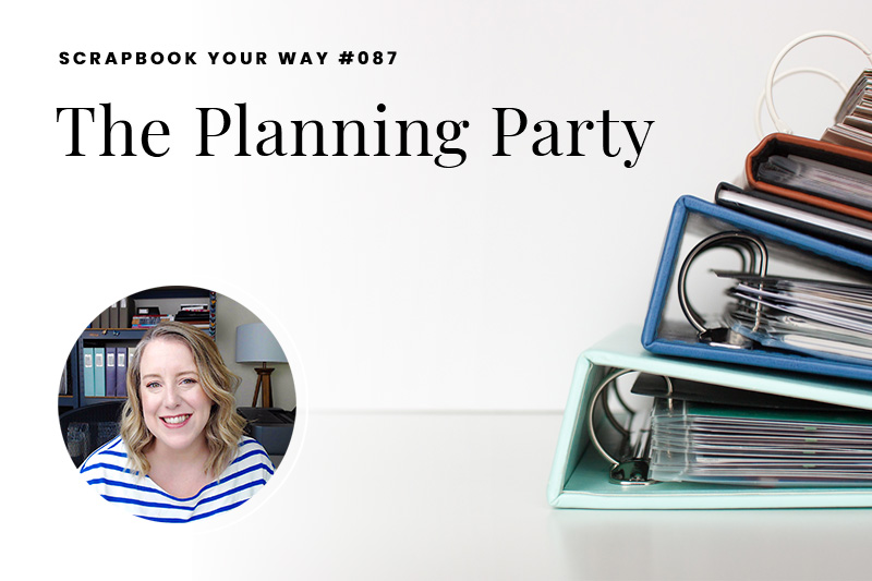 SYW087 – The Planning Party