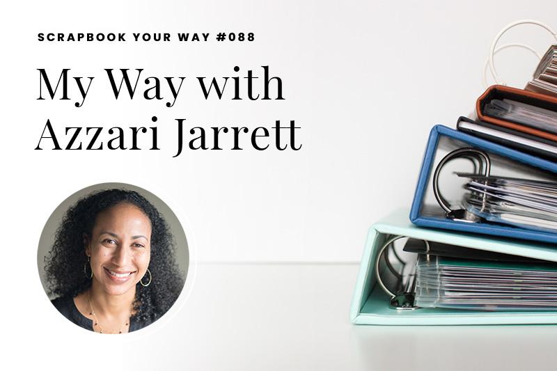 SYW088 – My Way with Azzari Jarrett