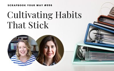 SYW096 – Cultivating Habits That Stick