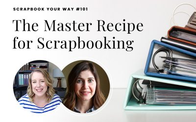 SYW101 – The Master Recipe for Scrapbooking
