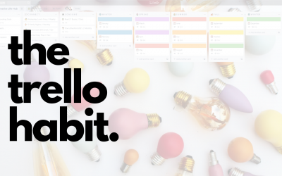 New Class: The Trello Habit