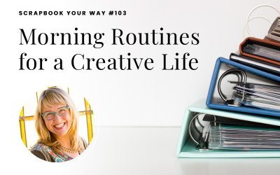 SYW103 – Morning Routines for a Creative Life