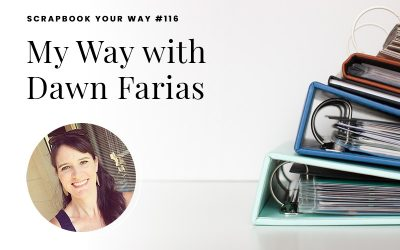SYW116 – My Way with Dawn Farias