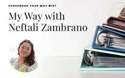 SYW127 – My Way with Neftali Zambrano
