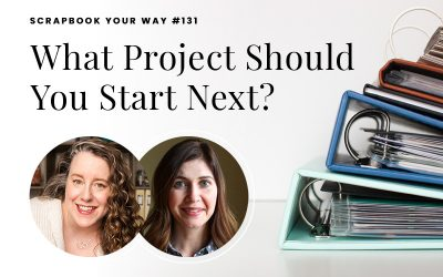 SYW131 – What Project Should You Start Next?